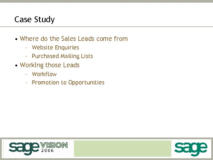 Case Study • Where do the Sales Leads come from – Website Enquiries –