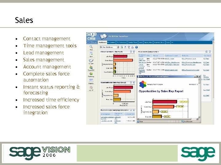Sales • • • Contact management Time management tools Lead management Sales management Account