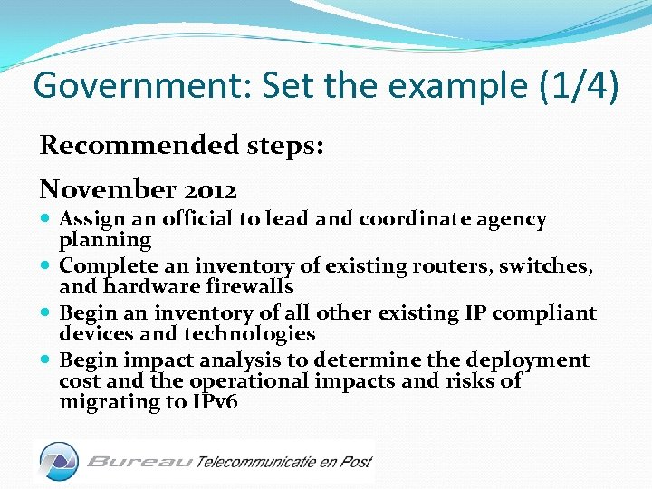Government: Set the example (1/4) Recommended steps: November 2012 Assign an official to lead