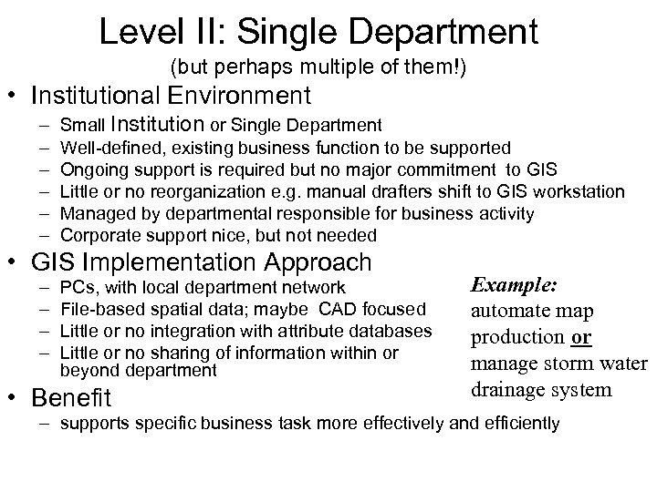 Level II: Single Department (but perhaps multiple of them!) • Institutional Environment – –