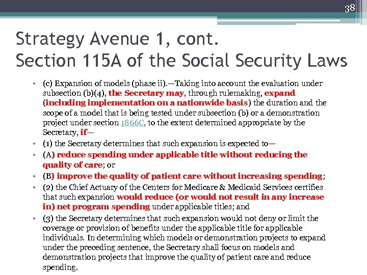 38 Strategy Avenue 1, cont. Section 115 A of the Social Security Laws •