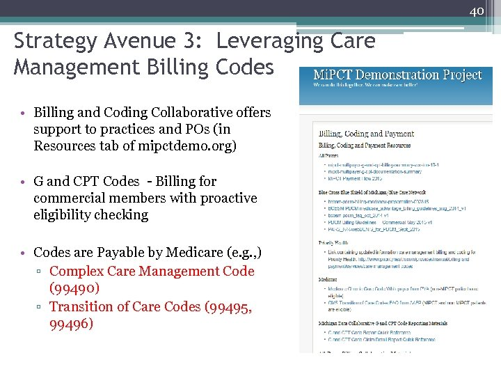 40 Strategy Avenue 3: Leveraging Care Management Billing Codes • Billing and Coding Collaborative