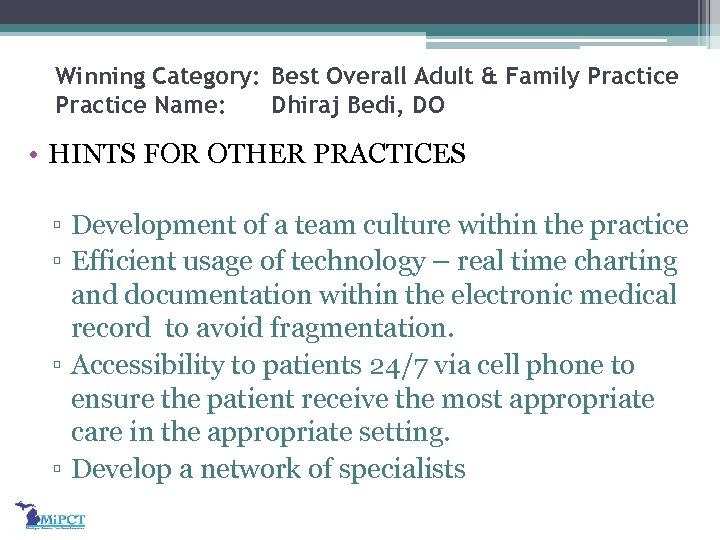 Winning Category: Best Overall Adult & Family Practice Name: Dhiraj Bedi, DO • HINTS