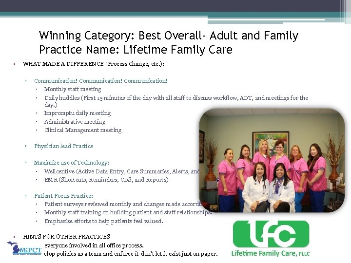 Winning Category: Best Overall- Adult and Family Practice Name: Lifetime Family Care • WHAT