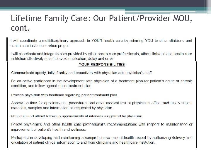 Lifetime Family Care: Our Patient/Provider MOU, cont.