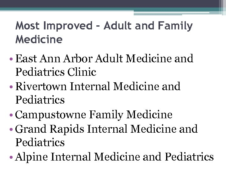 Most Improved – Adult and Family Medicine • East Ann Arbor Adult Medicine and