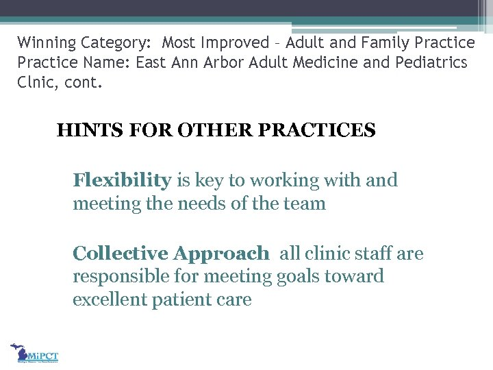 Winning Category: Most Improved – Adult and Family Practice Name: East Ann Arbor Adult