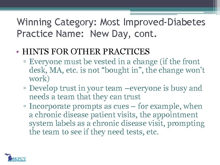 Winning Category: Most Improved-Diabetes Practice Name: New Day, cont. • HINTS FOR OTHER PRACTICES