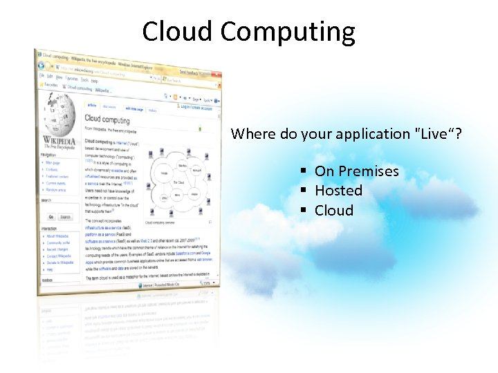 Cloud Computing Where do your application