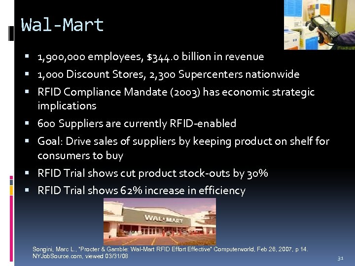 Wal-Mart 1, 900, 000 employees, $344. 0 billion in revenue 1, 000 Discount Stores,