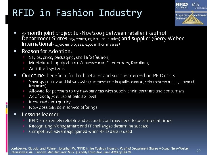 RFID in Fashion Industry 5 -month joint project Jul-Nov/2003 between retailer (Kaufhof Department Stores-134