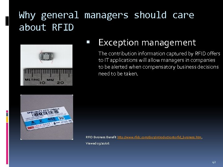 Why general managers should care about RFID Exception management The contribution information captured by
