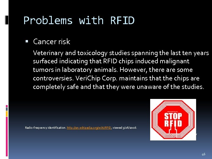 Problems with RFID Cancer risk Veterinary and toxicology studies spanning the last ten years