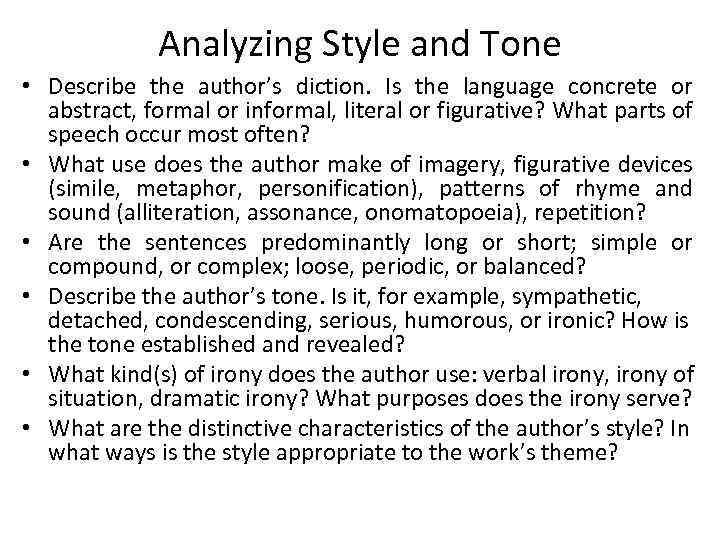 Analyzing Style and Tone • Describe the author's diction. Is the language concrete or