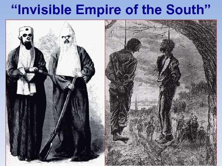 """Invisible Empire of the South"""