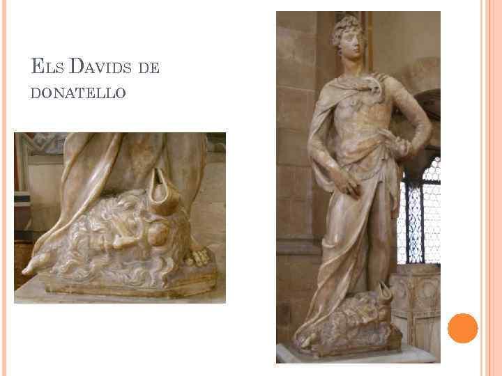 ELS DAVIDS DE DONATELLO