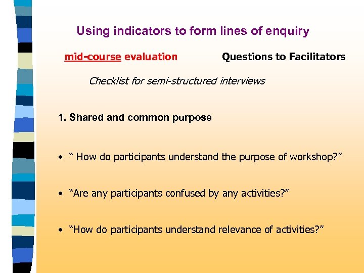 Using indicators to form lines of enquiry mid-course evaluation Questions to Facilitators Checklist for