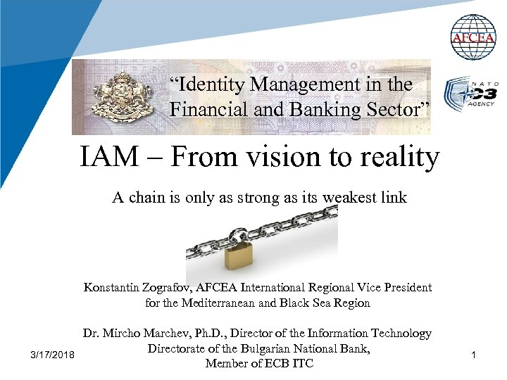 """Identity Management in the Financial and Banking Sector"" IAM – From vision to reality"