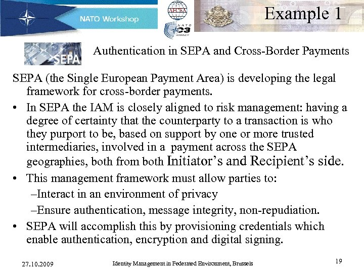 Example 1 Authentication in SEPA and Cross-Border Payments SEPA (the Single European Payment Area)