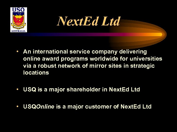 Next. Ed Ltd • An international service company delivering online award programs worldwide for