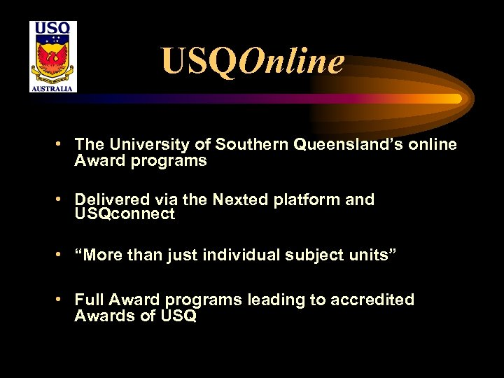 USQOnline • The University of Southern Queensland's online Award programs • Delivered via the
