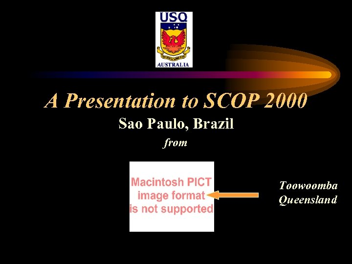 A Presentation to SCOP 2000 Sao Paulo, Brazil from Toowoomba Queensland