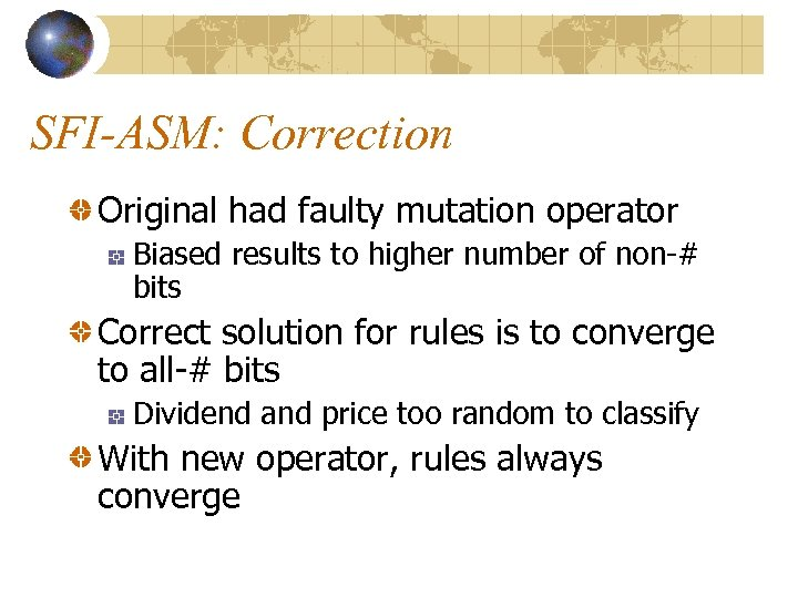SFI-ASM: Correction Original had faulty mutation operator Biased results to higher number of non-#