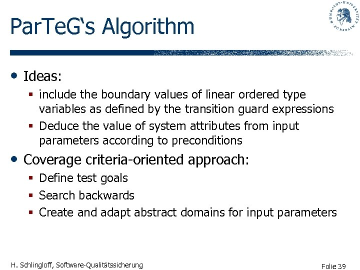 Par. Te. G's Algorithm • Ideas: § include the boundary values of linear ordered