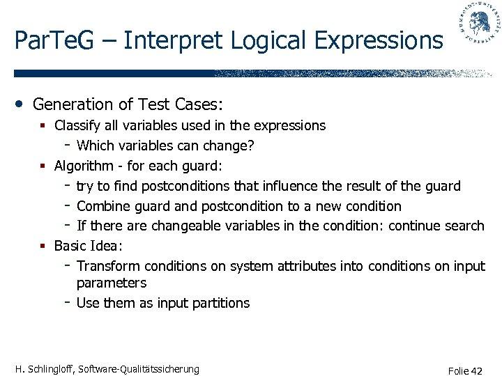 Par. Te. G – Interpret Logical Expressions • Generation of Test Cases: § Classify