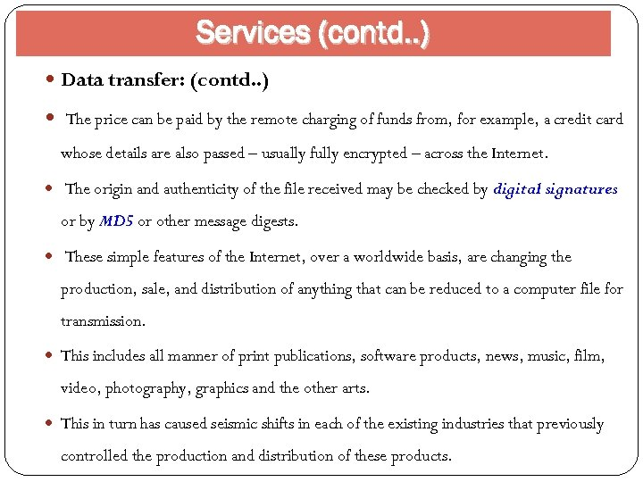 Services (contd. . ) Data transfer: (contd. . ) The price can be paid