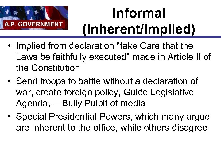 Informal (Inherent/implied) • Implied from declaration