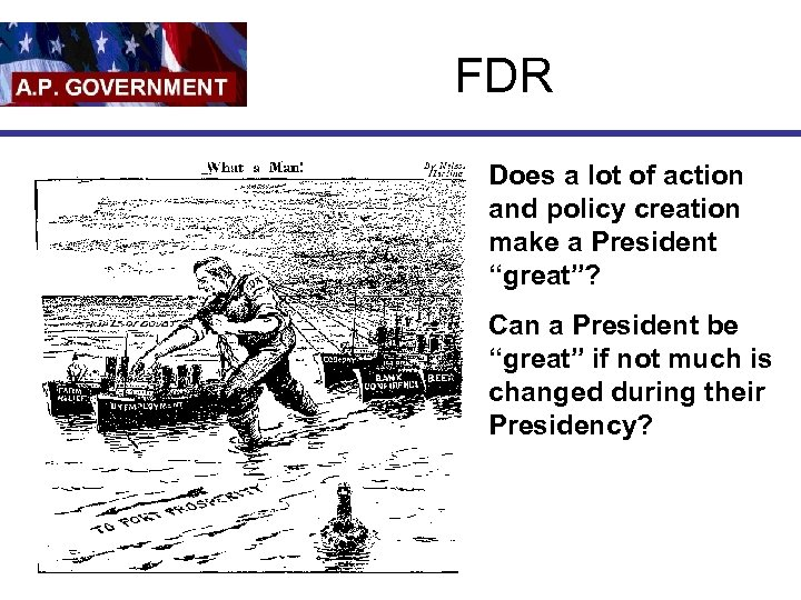 """FDR Does a lot of action and policy creation make a President """"great""""? Can"""