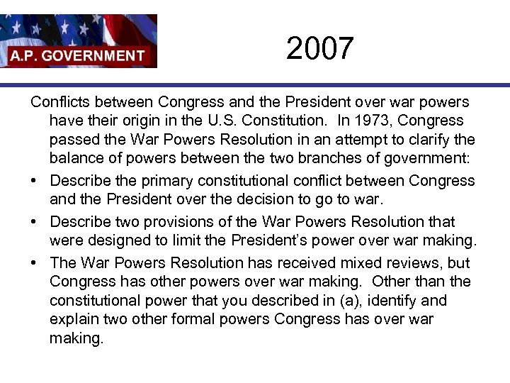 2007 Conflicts between Congress and the President over war powers have their origin in