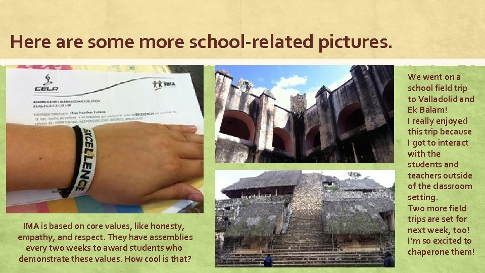 Here are some more school-related pictures. IMA is based on core values, like honesty,