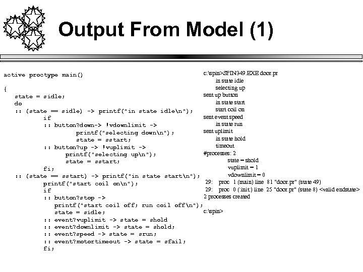 Output From Model (1) c: spin>SPIN 349. EXE door. pr in state idle selecting
