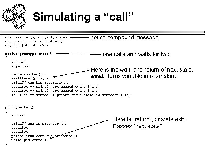 "Simulating a ""call"" chan wait = [5] of {int, mtype}; chan event = [5]"