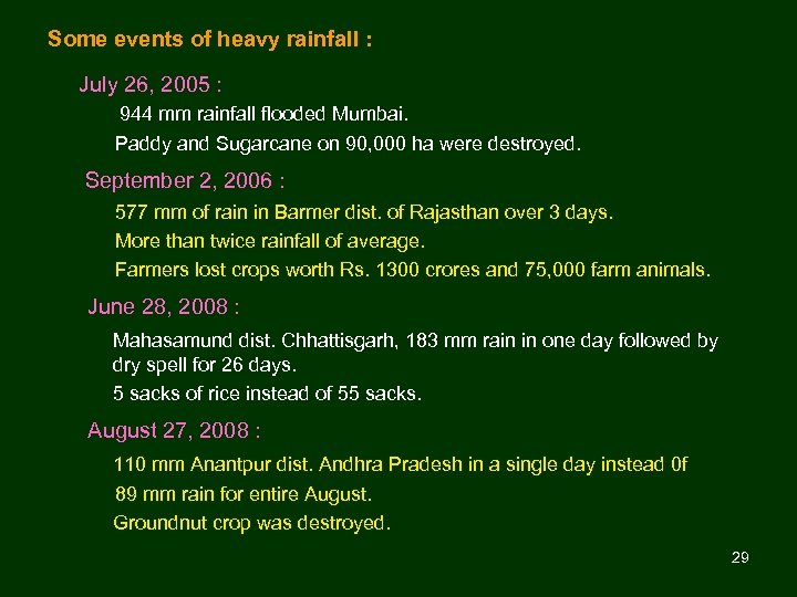 Some events of heavy rainfall : July 26, 2005 : 944 mm rainfall flooded