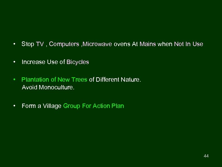 • Stop TV , Computers , Microwave ovens At Mains when Not In