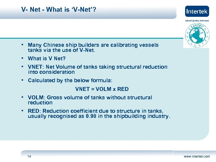 V- Net - What is 'V-Net'? • Many Chinese ship builders are calibrating vessels