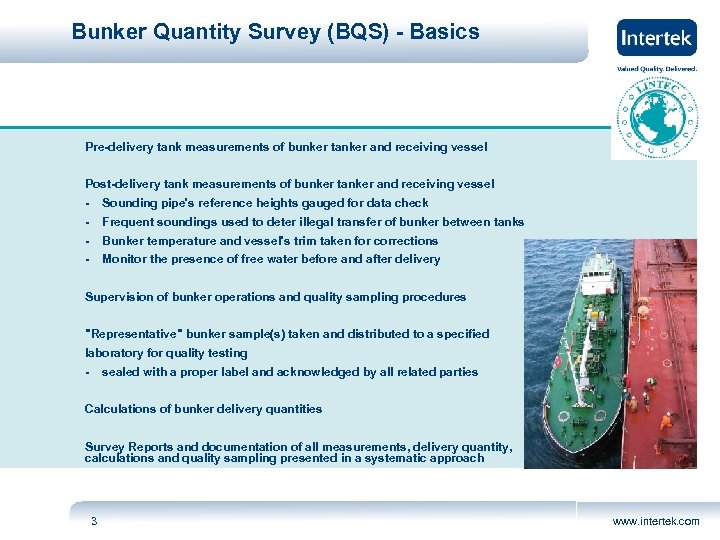 Bunker Quantity Survey (BQS) - Basics Pre-delivery tank measurements of bunker tanker and receiving