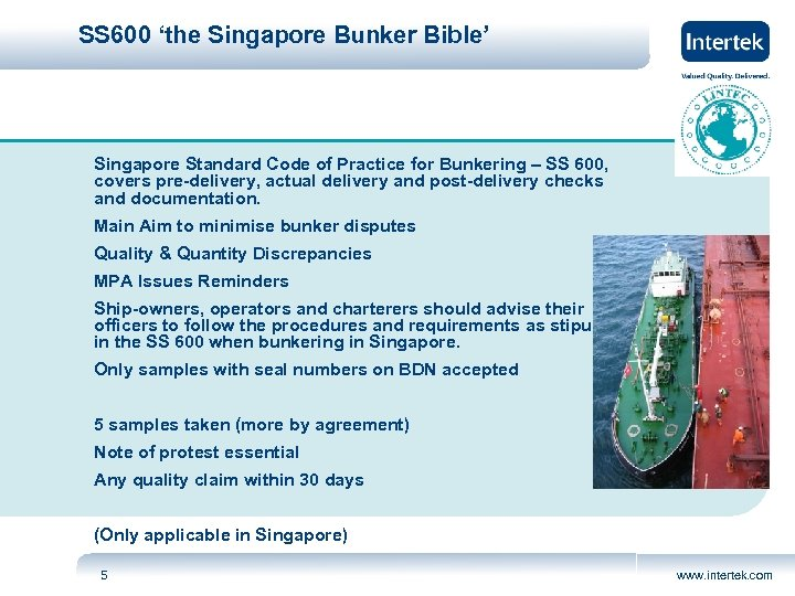 SS 600 'the Singapore Bunker Bible' Singapore Standard Code of Practice for Bunkering –