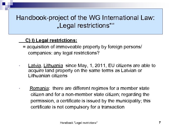 "Handbook-project of the WG International Law: ""Legal restrictions"""" C) I) Legal restrictions: = acquisition"