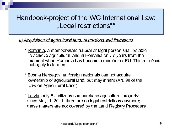 "Handbook-project of the WG International Law: ""Legal restrictions"""" II) Acquisition of agricultural land: restrictions"