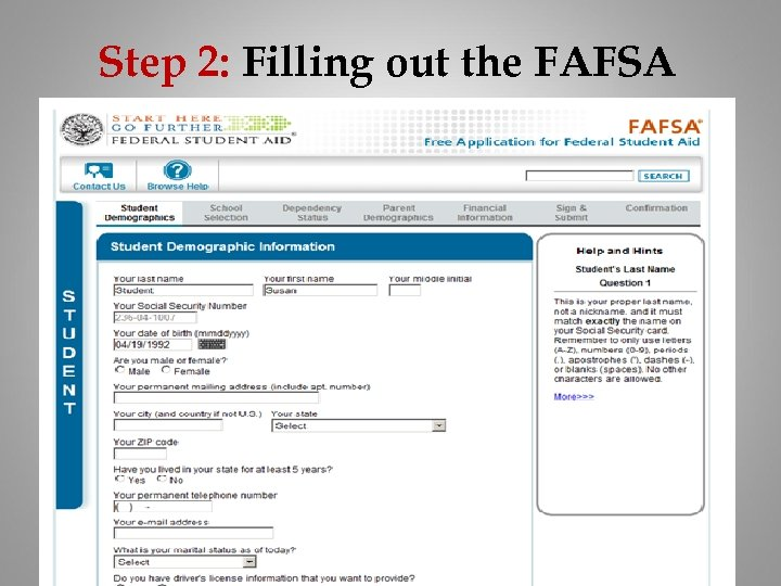 Step 2: Filling out the FAFSA
