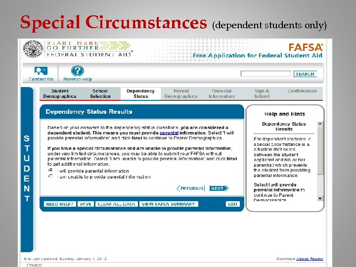 Special Circumstances (dependent students only)