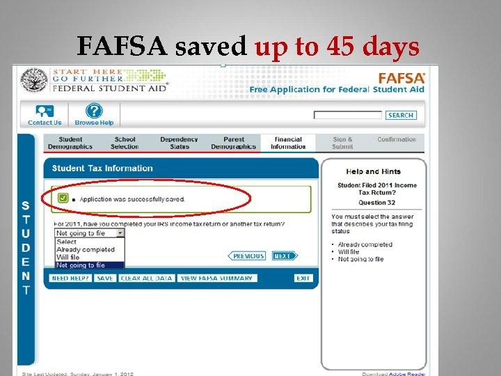 FAFSA saved up to 45 days