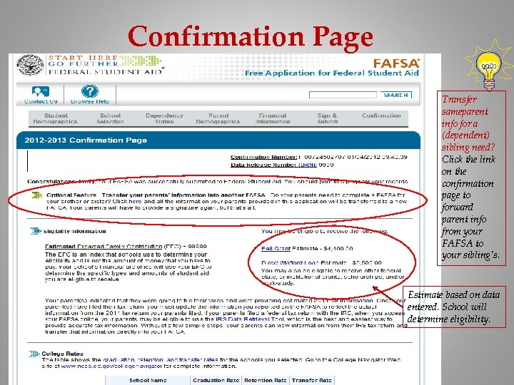 Confirmation Page Transfer sameparent info for a (dependent) sibling need? Click the link on