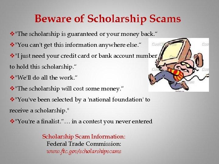 Beware of Scholarship Scams v