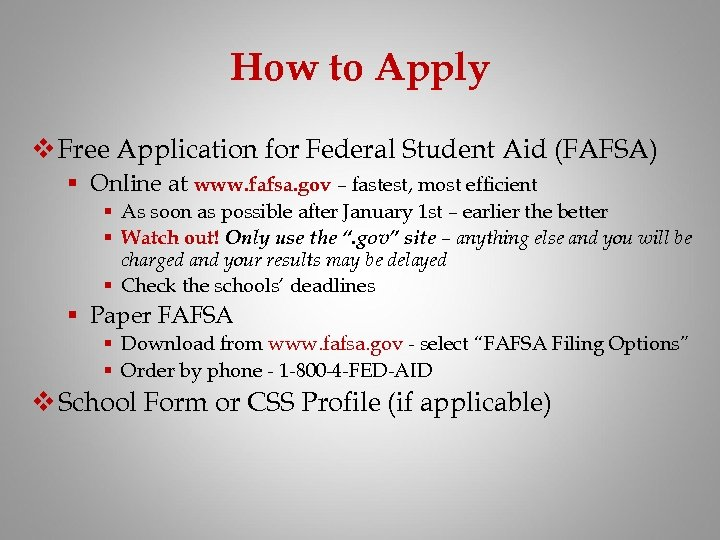 How to Apply v Free Application for Federal Student Aid (FAFSA) § Online at