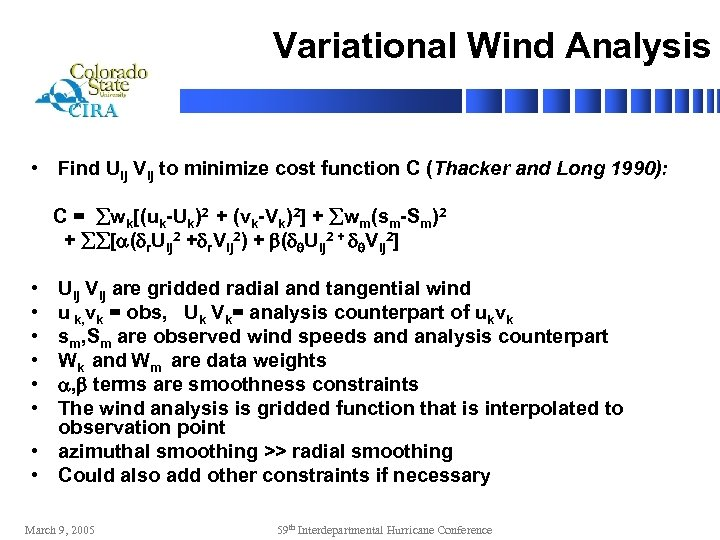 Variational Wind Analysis • Find Uij Vij to minimize cost function C (Thacker and